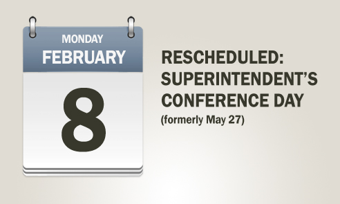 Superintendent's Conference Day - Monday, February 8