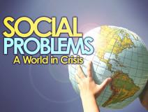 Social Problems A World Crisis