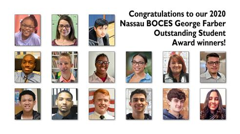 Congratulations to our 2020 Nassau BOCES George Farber Outstanding Student Award Winners!